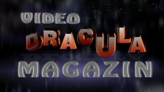 Video DRACULA Magazin 1